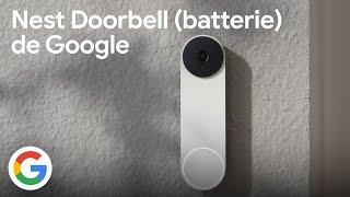Découvrez la nouvelle Nest Doorbell (batterie) de Google - Google France