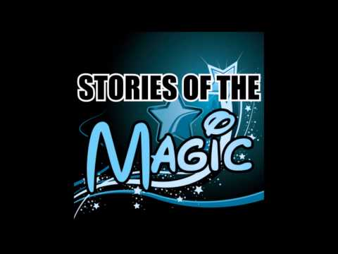 Stories of the Magic Part 2