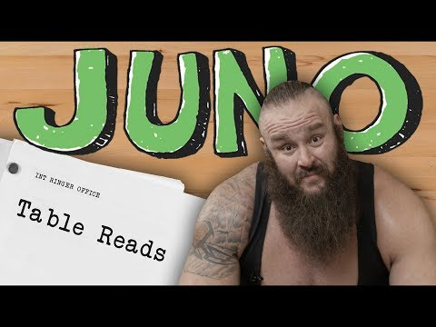 Braun Strowman As Juno From 'Juno' | Table Reads | The Ringer