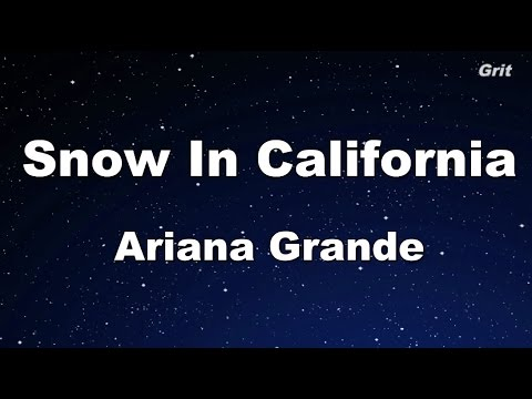 Snow In California -Ariana Grande  Karaoke【No Guide Melody】