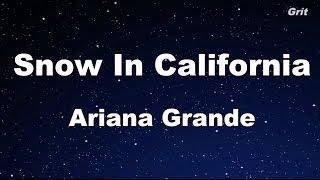 Repeat youtube video Snow In California -Ariana Grande  Karaoke【No Guide Melody】