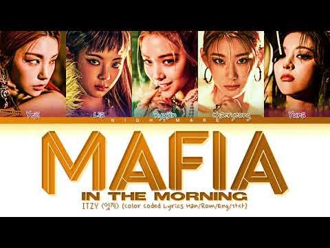 ITZY (있지) - 'MAFIA In the morning' Lyrics [Color Coded Lyrics Han/Rom/Eng/가사] indir