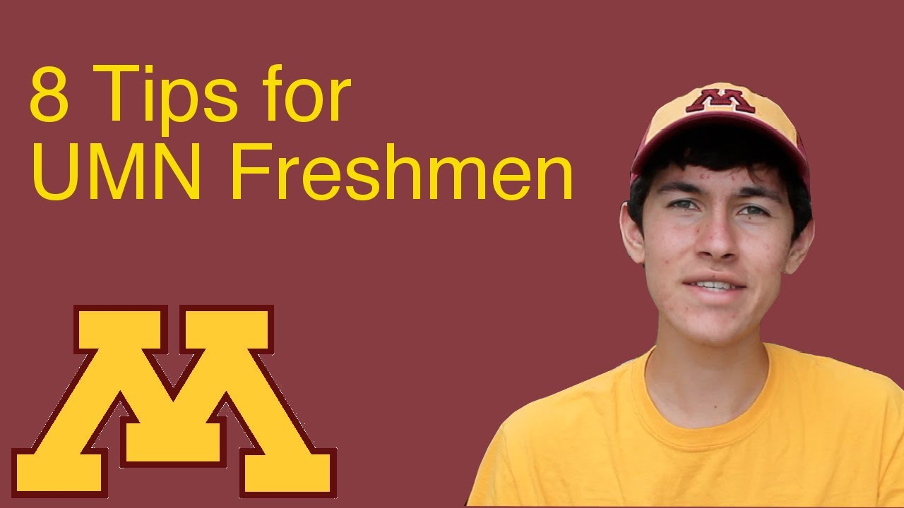 tips for university of minnesota freshmen 8 tips for university of minnesota freshmen