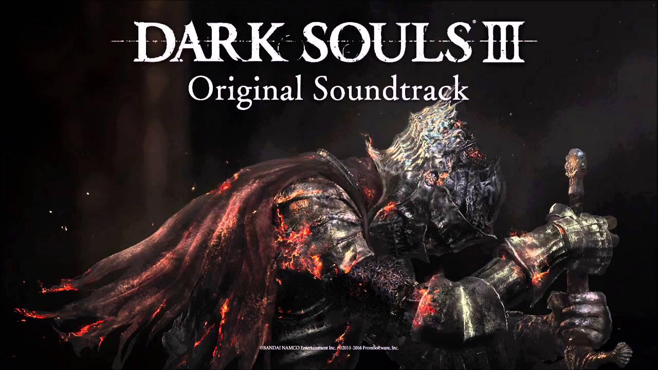 Dark souls iii ost soundtrack complete songs final version