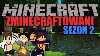 Wyzwanie Biwakowe  Zminecraftowani Sezon II #16 w/ GamerSpace Tomek90 || Minecraft