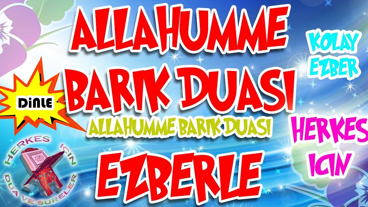 Allahümme Barik duası ezberle Herkes için - Yeni ezberleyenler için