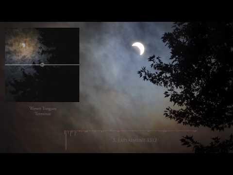 Woven Tongues -Terminus (Full album stream)