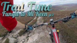 Fungle Singletrack to Mount Keen - Part 2 - Scotland - Gimbal