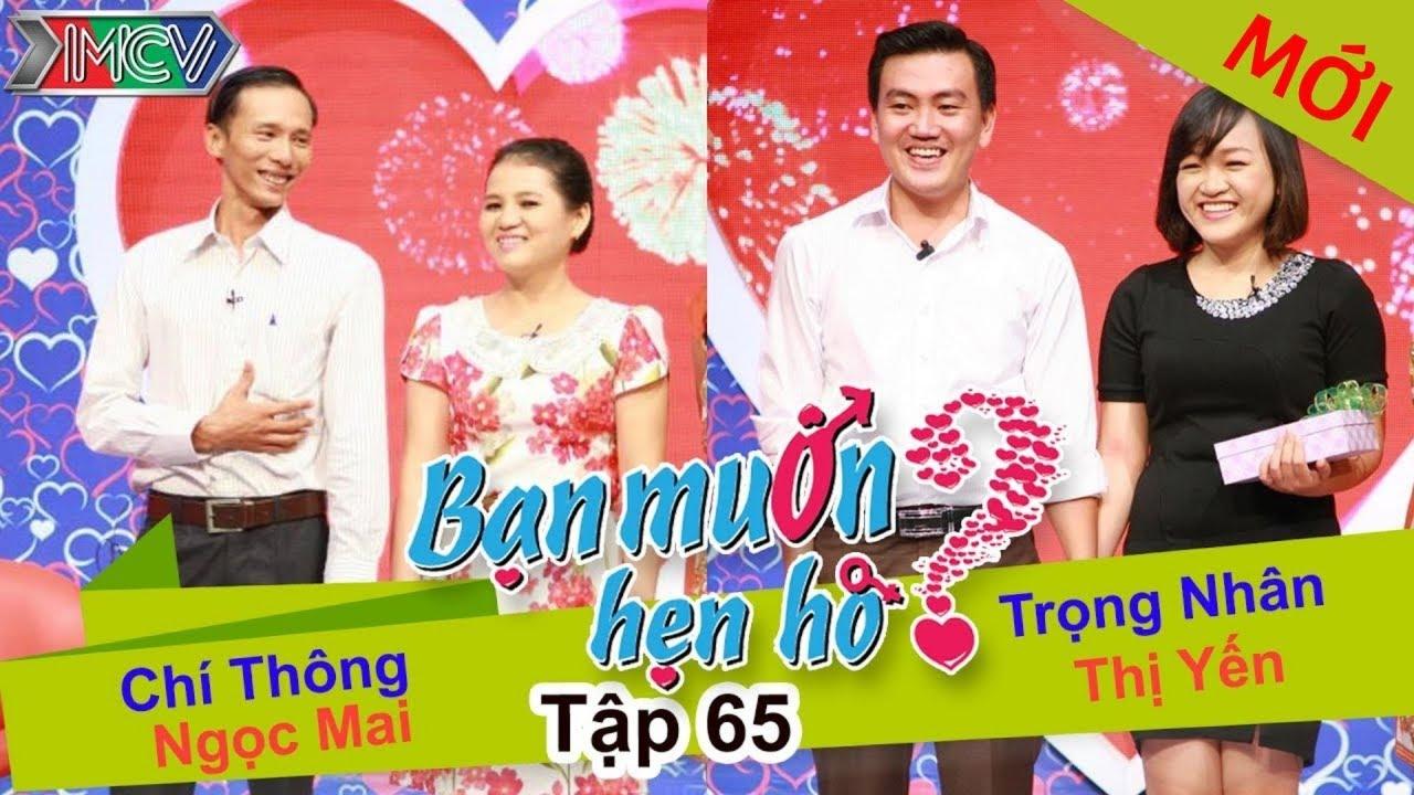 BẠN MUỐN HẸN HÒ #65 UNCUT | Chí Thông – Ngọc Mai | Trọng Nhân – Nguyễn Yến | 010215 💖