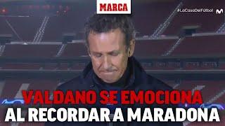 Emociona verlo: Valdano rompe a llorar al recordar a Maradona I MARCA