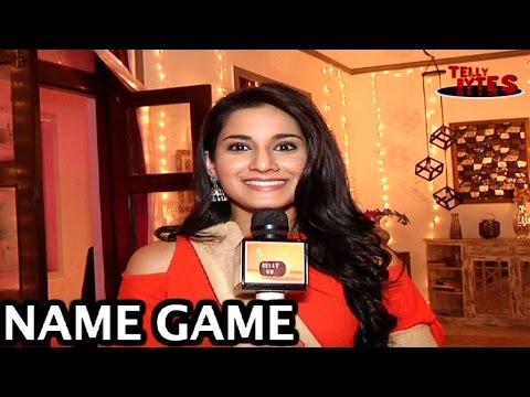 NAME GAME with Aditi Rathore