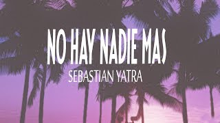 NO HAY NADIE MÁS - SEBASTIÁN YATRA | ANDY WILLIAMSCOVER