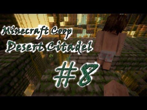 """Смотреть прохождение игры [Coop] Minecraft Desert Citadel. Серия 8 - """"Месть мобов"""""""