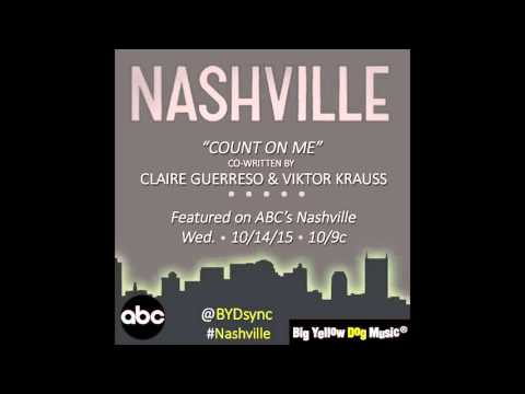 """Count On Me"" by Claire Guerreso (feat. on ABC's Nashville - Season 4x4) [OFFICIAL]"