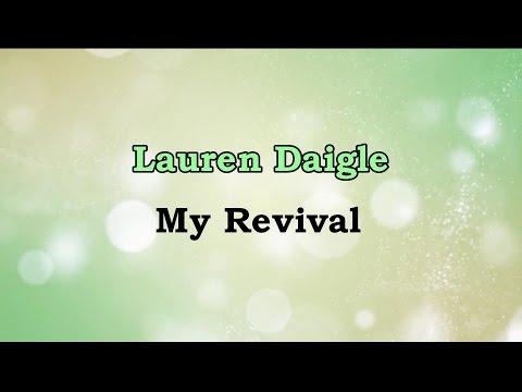 My Revival - Lauren Daigle (lyrics on screen) HD