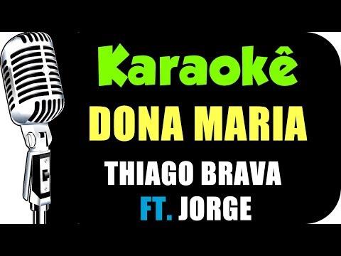 🎤 Thiago Brava Ft Jorge - Dona Maria - KARAOKÊ