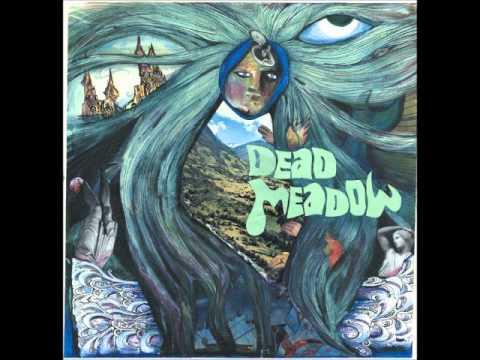 Dead Meadow - Untitled