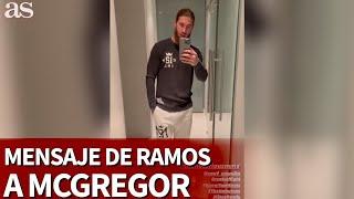 Ramos y su mensaje inglés para apoyar a McGregor tras la derrota ante Poirier | Diario AS