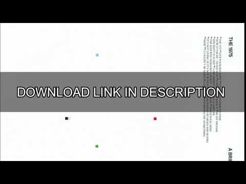 The 1975 - A Brief Inquiry Into Online Relationships (FREE ALBUM DOWNLOAD)