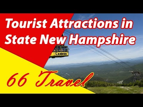 List 8 Tourist Attractions in State New Hampshire | Travel to United States