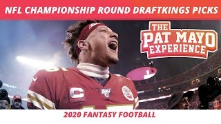 2020 Fantasy Football Rankings — NFL Championship Round Round DraftKings Picks, Sleepers