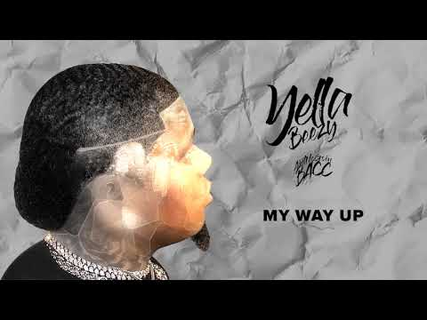 "Yella Beezy - ""My Way Up"" (Official Audio)"