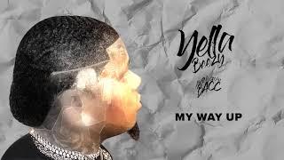"Yella Beezy - ""My Way Up"" ( Audio)"