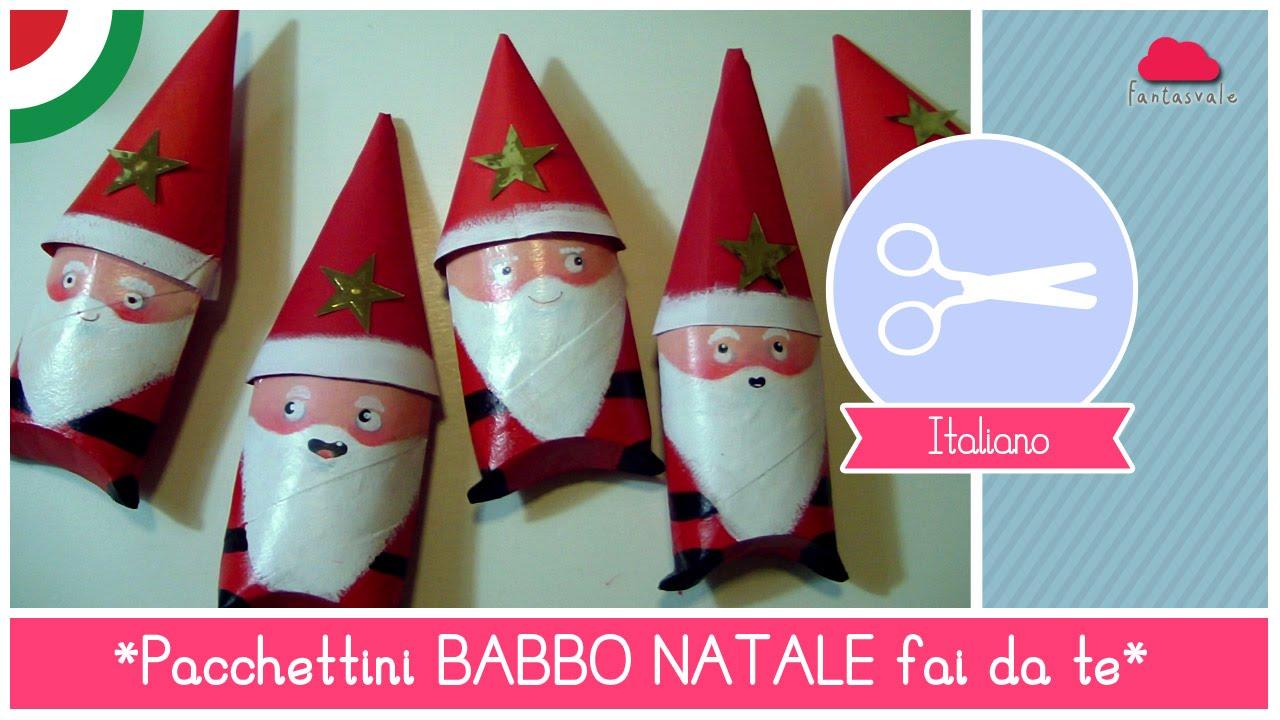 Natale Idea.Pacchettini Di Natale Fai Da Te A Forma Di Babbo Natale Idea Per Bambini Riciclo Creativo