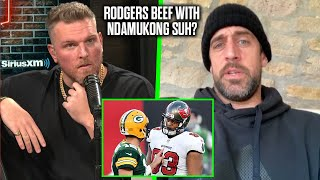 Pat McAfee Asks Aaron Rodgers If There Is A Beef With Ndamukong Suh