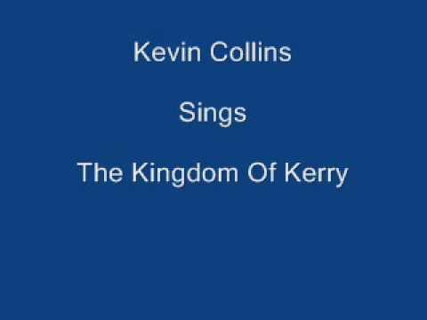 The Kingdom Of Kerry ----- Kevin Collins + Lyrics Underneath