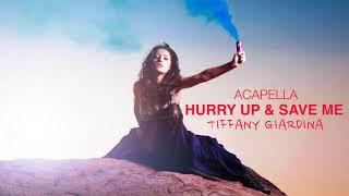 Hurry up & save me (acapella) - tiffany giardina [another cinderella story ost]