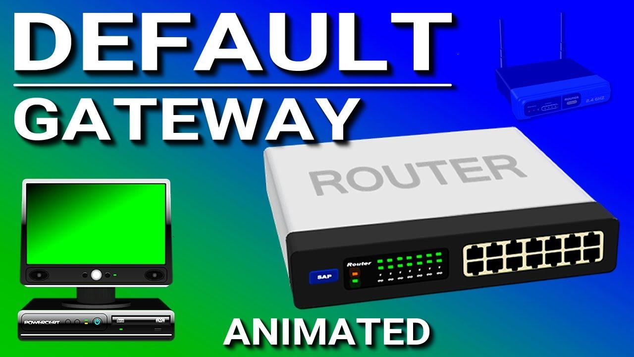 Default Gateway Explained