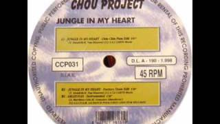 Chou Project - Jungle in my Heart (Dj X Remix)