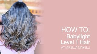 HOW TO: Babylight Level 1 Hair   Kenra Color