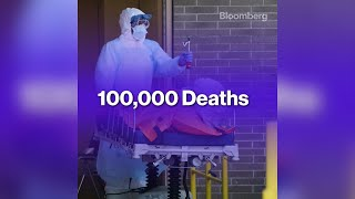 Top 5 Stories of the Week: U.S. Tops 100,000 Coronavirus Deaths
