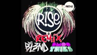 Dj Bl3nd & Smoothies - Rise (Breko Remix)