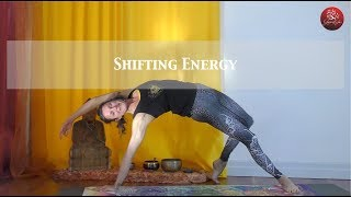 Shifting Energy - Suitable for everyone who is after a Strong Flowing practice