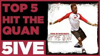 hit the quan top 5 videos
