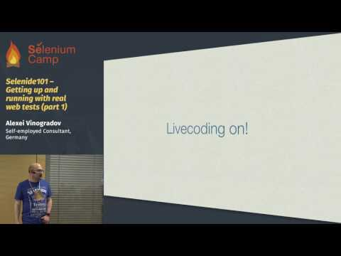 Selenide101 – Getting up and running with real web tests (Alexei Vinogradov, Germany), part 1