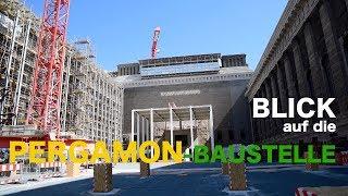 Baustelle Pergamonmuseum Berlin