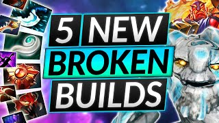 5 NEW BROKEN BUÏLDS for FREE MMR - These Heroes are UNSTOPPABLE - Dota 2 Guide