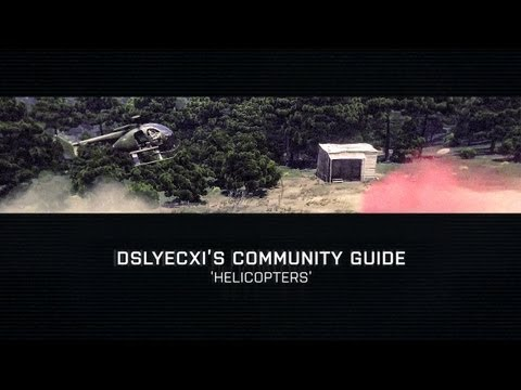 Arma 3 - Community Guide: Helicopters