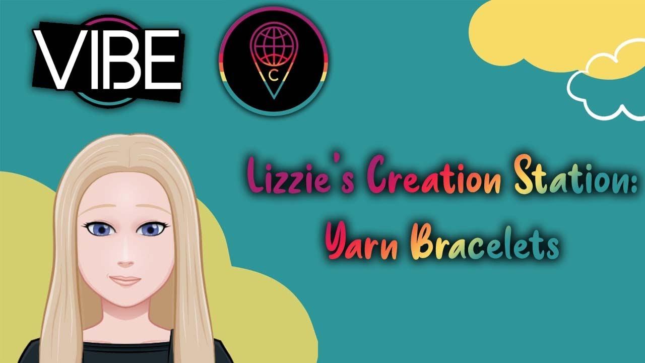 Lizzie's Creation Station: Yarn Bracelets