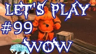 Let's Play WoW Ep. 99 - Ogre Annihilation - World of Warcraft