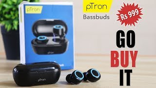 pTron Bassbuds - Amazing Bluetooth Earbuds for just Rs 999 🔥