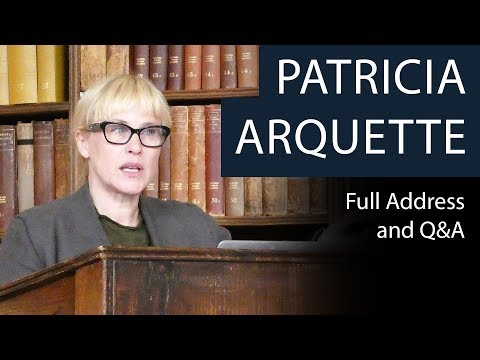 Patricia Arquette | Full Address and Q&A | Oxford Union
