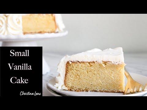 Small Vanilla Cake Recipe Easy