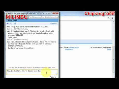 How To Add Emphasis (bold, Italics Texts) In GTalk Chat