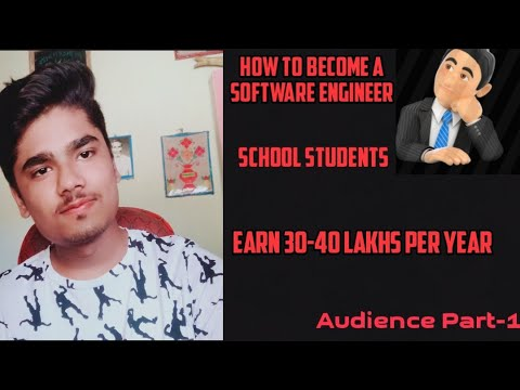 How To Become A Software Engineer | Earn 30-40 Lakhs Per Year | For School Students | Just Talk #7