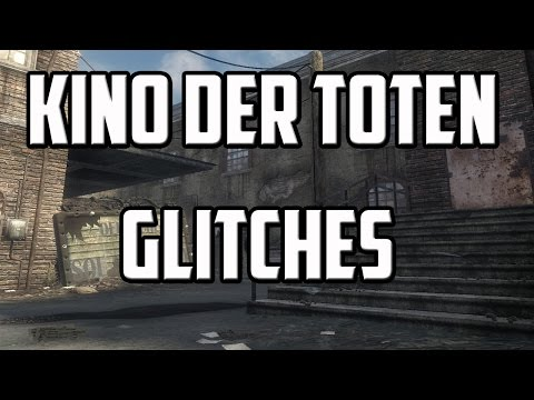 Call Of Duty: Black Ops Zombies - Glitches: Working Kino Der Toten Glitches (2018)